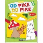Od pike do pike od 4 let