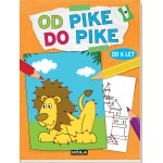 Od pike do pike od 6 let