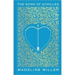 THE SONG OF ACHILLES (HB)